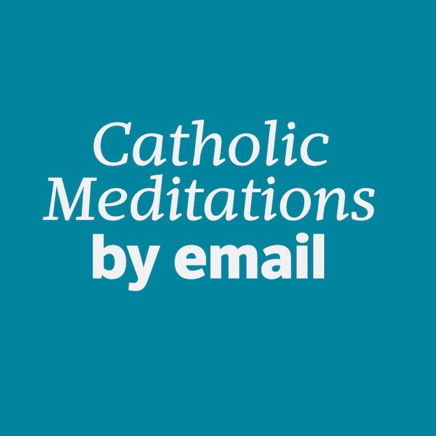 Email Catholic meditations online