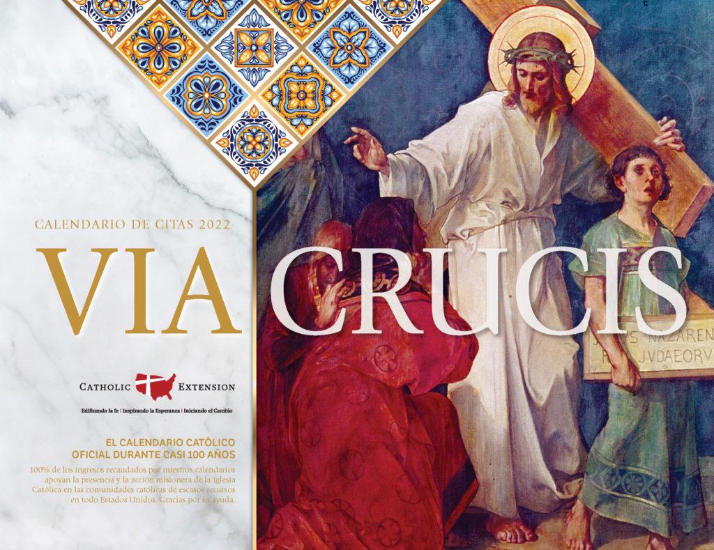 2022 Catholic Calendar.2022 Catholic Calendar Catholic Extension